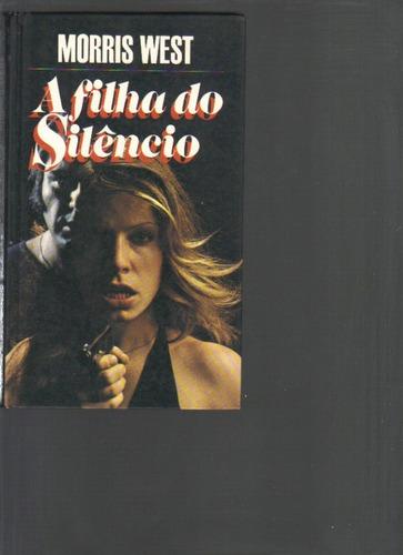 a filha do silêncio - morris west - círculo do livro