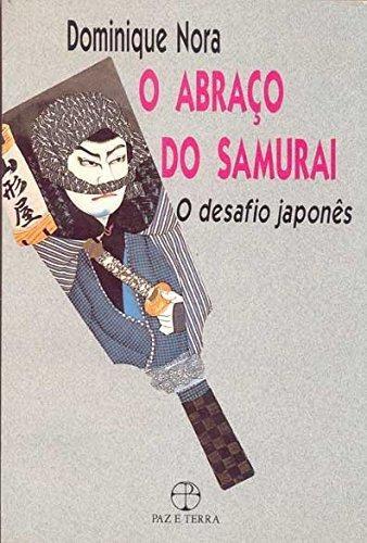 abraco do samuirai o o desfia japones de nora dominique
