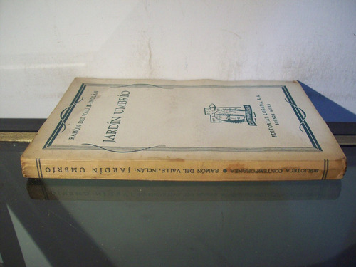 adp jardin umbrio valle inclan / ed losada 1940 bs. as.