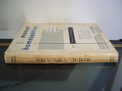 adp manual homeopatico arturo dengler / 1959 bs. as.
