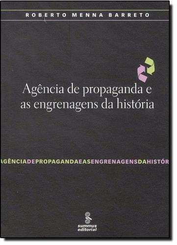 agência de propaganda e as engrenagens da história coleção c