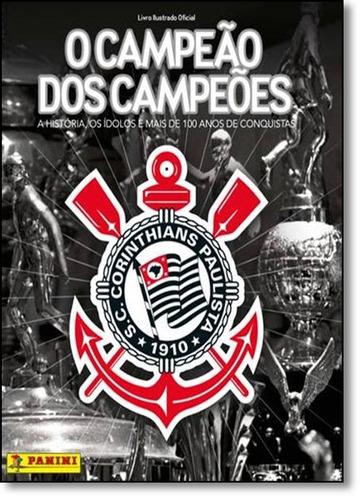 álbum corinthians o campeão dos campeões capa dura de editor