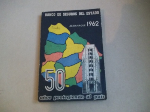 almanaque del banco de seguros del estado. año 1962