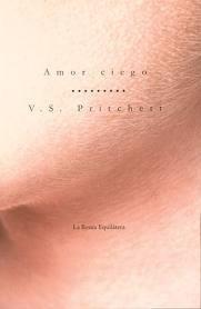 amor ciego - v. s. prichett