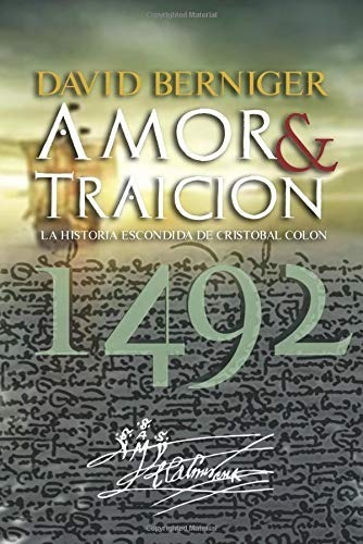 amor & traición, 1492 - david berniger