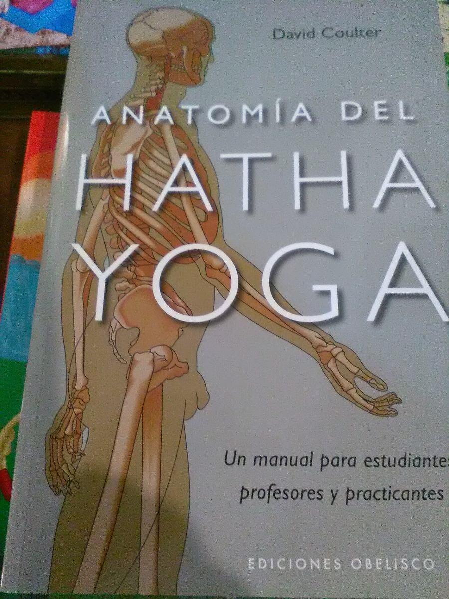Anatomía Del Hatha Yoga- - $ 1.530,00 en Mercado Libre