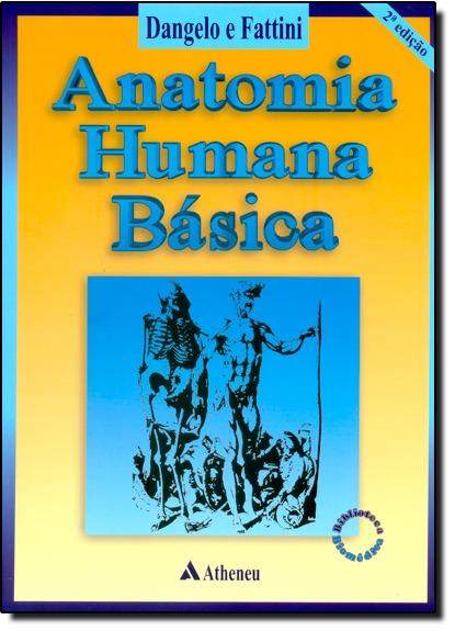 Anatomia Humana Básica De José Geraldo Dângelo Atheneu Rio - $ 2.830 ...