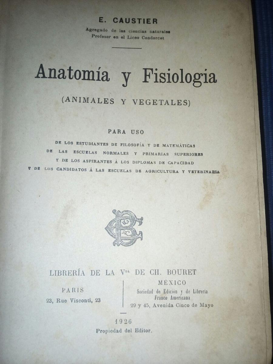 Anatomia Y Fisiologia Animales Y Vegetales E. Caustier - $ 380,00 en ...