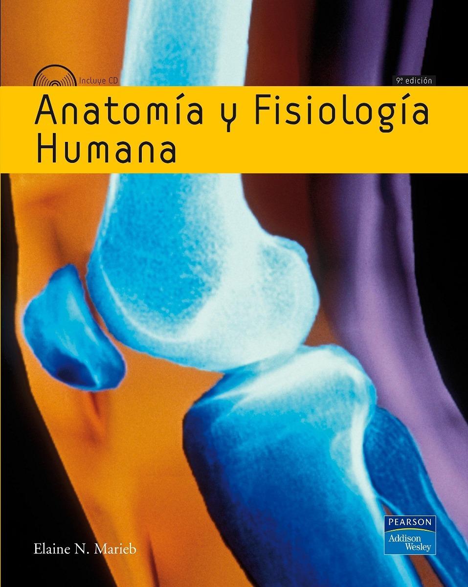 Moderno Anatomía Y Fisiología Humana Marieb 5ª Edición Patrón ...