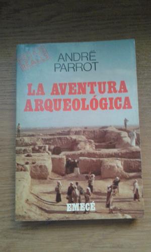 andre parrot - la aventura arqueologica