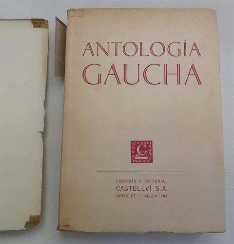 antología gaucha - e. m. s. danero - poesía gauchesca, 1953