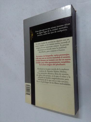 antonio muñoz molina  plenilunio - novela