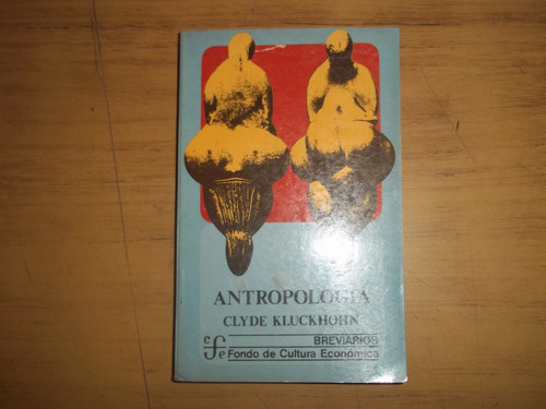 antropología. clyde kluckhohn.