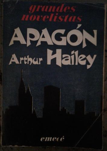 apagón, arthur hailey - ed. emecé