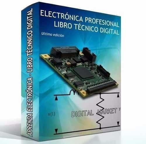 aprende electrónica profesional material ultima edicion
