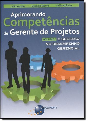 aprimorando competências de gerente de projetos o sucesso no
