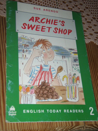 archie's sweet shop english today readers 2 sue arengo