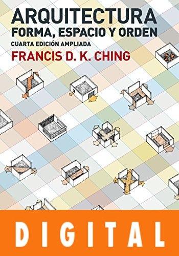 arquitectura. forma, espacio y orden  - francis d. k. ching