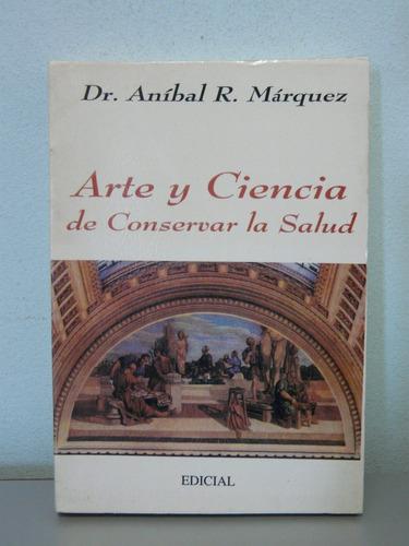 arte y ciencia de conservar la salud