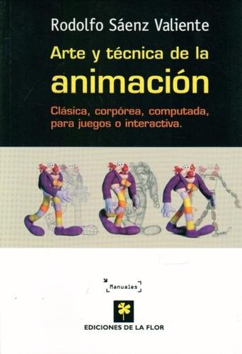 arte y tecnica de la animacion  - rodolfo saenz valient