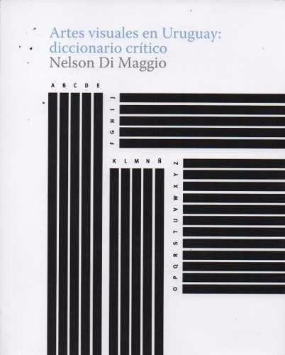 artes visuales en uruguay: diccionario critico