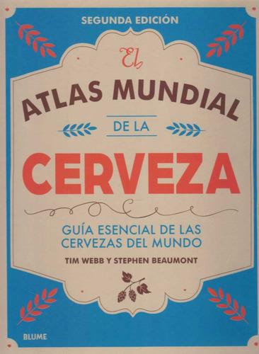 atlas mundial de la cerveza - webb / beaumont