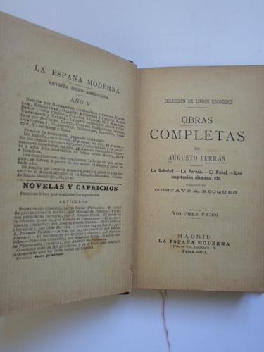 augusto ferrán - obras completas. 1a ed. prólogo de bécquer.
