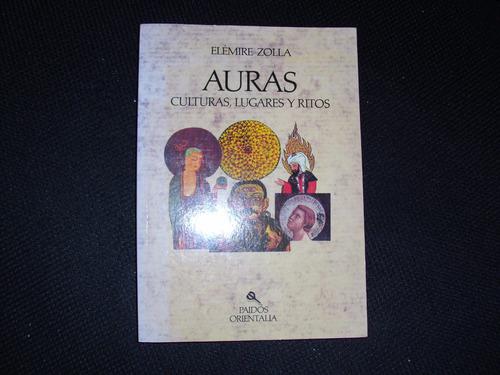 auras-culturas,lugares y ritos-elémire zolla edit.paidos