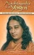 autobiografia de un yogui - yogananda, paramahansa