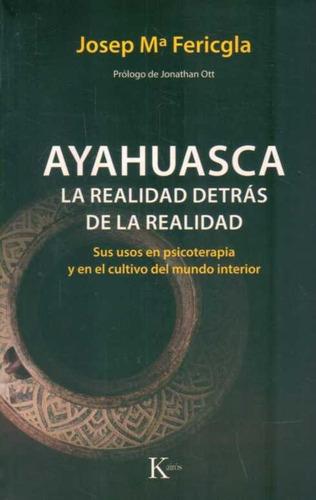 ayahuasca.  fericgla.  kairós