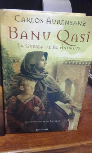 banu qasi - carlos avrensanz - ediciones b  .