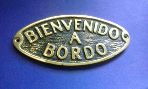 bienvenido a bordo placa de bronce