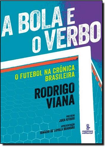 bola e o verbo a o futebol na crônica brasileira de rodrigo