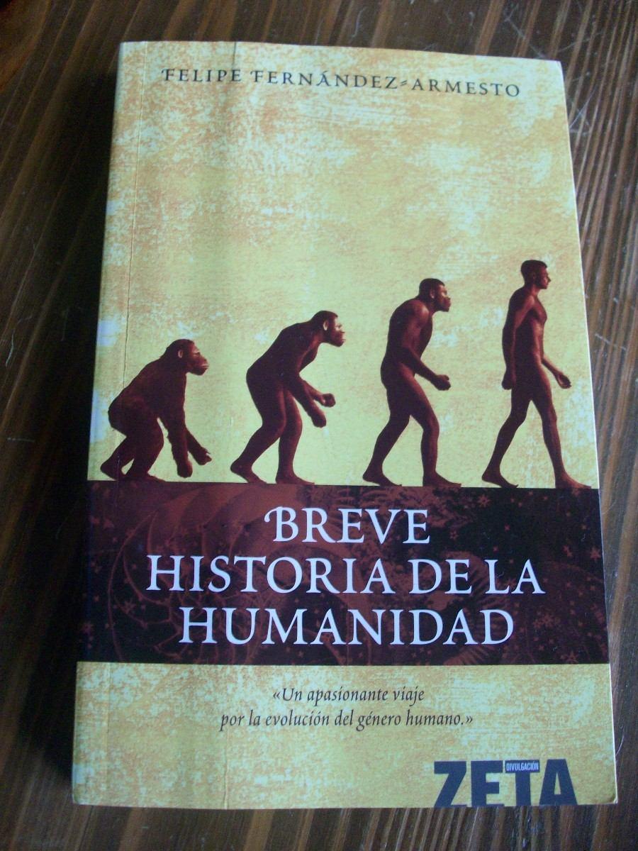 Breve Historia De La Humanidad Felipe Fernández Armesto 28000