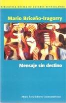 briceño-iragorry. mensaje sin destino.