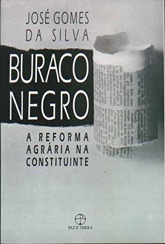 buraco negro a reforma agraria na constituinte de gomes da s