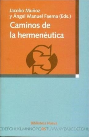 caminos de la hermeneutica  de muñoz jacobo  biblioteca nuev