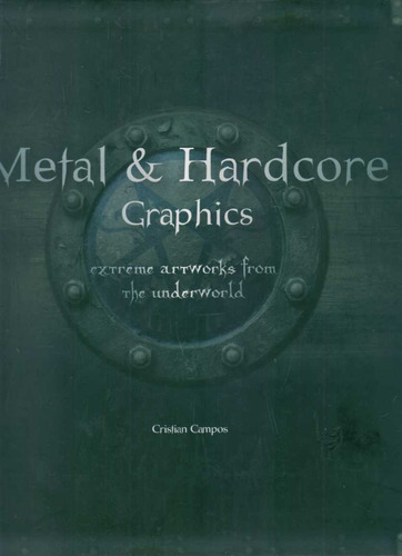 campos, cristian - metal & hardcore graphics