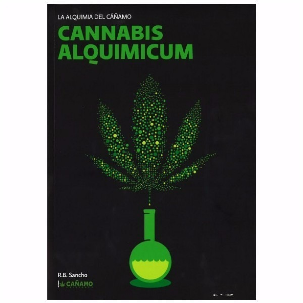 Cannabis Alquimicum - La Alquimia Del Cañamo - Sancho