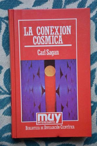 carl sagan. la conexión cósmica