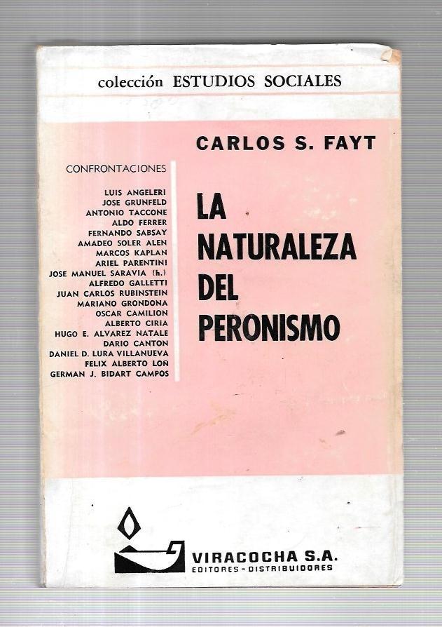 Carlos S. Fayt - La Naturaleza Del Peronismo - $ 120,00 en Mercado Libre