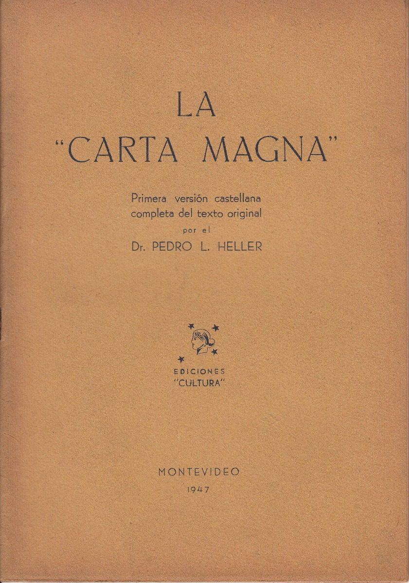 Carta Magna Britanica 1215 En Español Pedro Heller Uruguay
