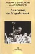 cartas de la ayahuasca, las - burroughs, william/ ginsberg,