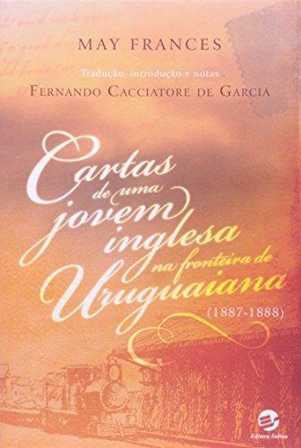 cartas de uma jovem inglesa na fronteira de uruguaiana 1887