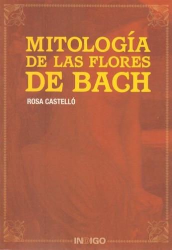 castello, rosa - mitologia de las flores de bach