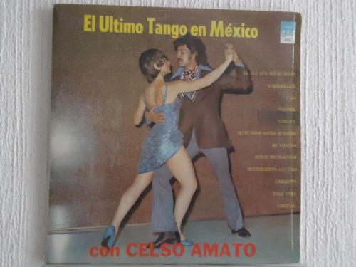 celso amato - el último tango en méxico