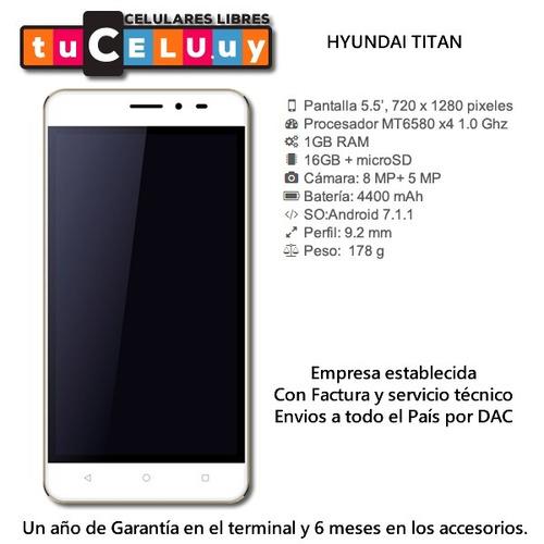 celular hyundai titan  16gb 1gb ram lte #oca