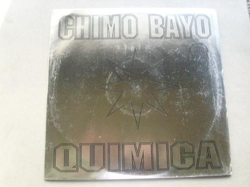chimo bayo  quimica maxi
