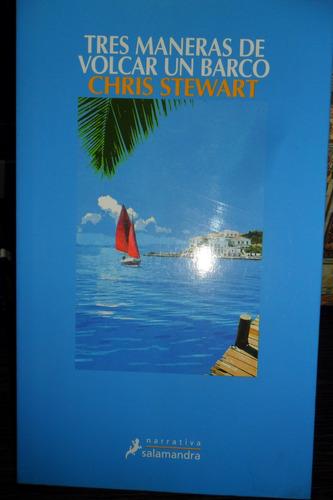 chis stewart tres maneras de volcar un barco usado