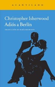 christopher isherwood - adiós a berlín